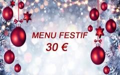 """Menu  Festif """"30€"""""""
